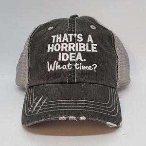 Horrible idea cap, womens cap